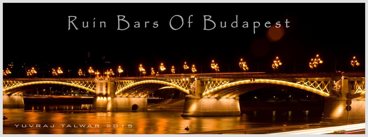 The Ruin Bars OfBudapest